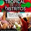 El 1 de marzo se viene la Fiesta Tropical de los Distritos…